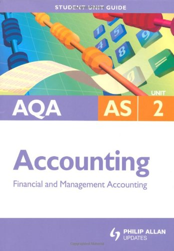 AQA AS Accounting: Unit 2: Financial and Management Accounting