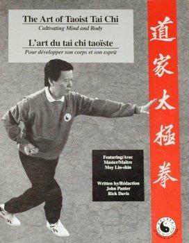 Art of Taoist Tai Chi Cultivating Mind and Body/L'Art du Tai Chi Taoiste: Cultiver l'Esprit et le Corps