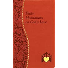 Daily Meditations on God's Love (Spiritual Life)