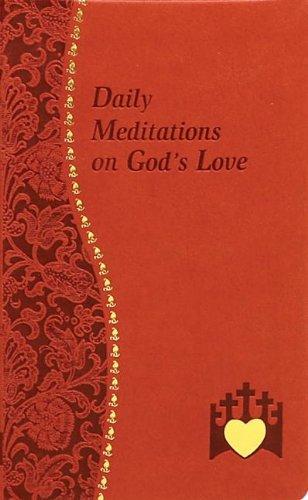 Download Daily Meditations on God's Love (Spiritual Life) ebook