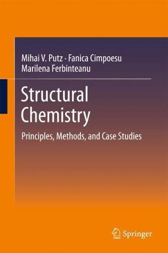Structural Chemistry: Principles, Methods, and Case Studies