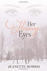 Her Shining Eyes: A Novel Paperback