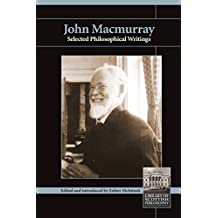 John Macmurry: Selected Philosophical Writings