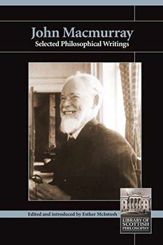 John MacMurray: Selected Philosophical Writings (Library of Scottish Philosophy)