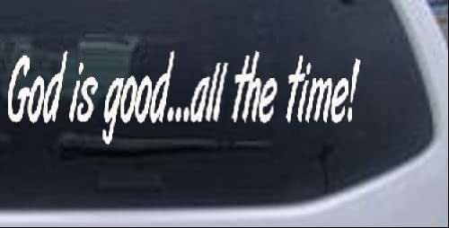 Rad Dezigns God is Good All The Time Christian Car Window Wall Laptop Decal Sticker - White 8in X 2.3in