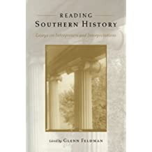 Reading Southern History: Essays on Interpreters and Interpretations