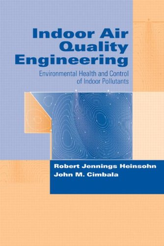 Indoor Air Quality Engineering: Environmental Health and...