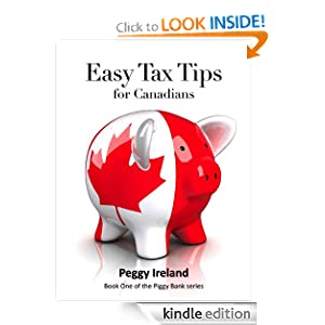 Easy Tax Tips for Canadians (Piggy Bank Financial Series) Peggy Ireland