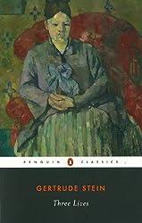 Three Lives (Penguin Twentieth Century Classics)