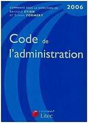 Code de l'administration : Edition 2006 (ancienne édition)