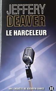 """Afficher """"Le harceleur"""""""
