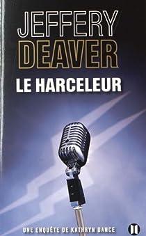 Le harceleur par Deaver