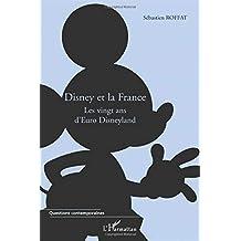 Disney et la france les vingt ans d'euro disneyland