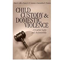 [(Child Custody and Domestic Violence: A Call for Safety and Accountability )] [Author: Peter G. Jaffe] [Jan-2003]