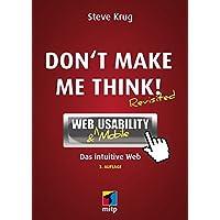 Don't make me think!: Web Usability: Das intuitive Web (mitp Business)