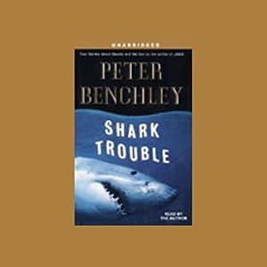 Shark Trouble Audiobook
