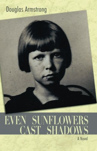 Read Online Even Sunflowers Cast Shadows PDF