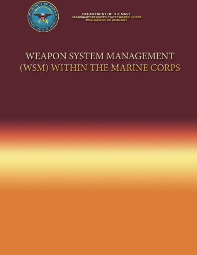 Weapon System Management (WSM) Within the Marine Corps pdf