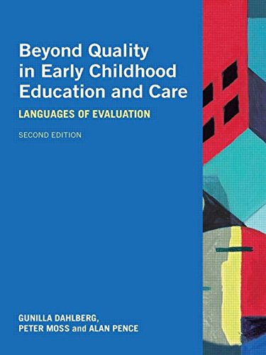 Beyond Quality in Early Childhood Education and Care: Languages of Evaluation