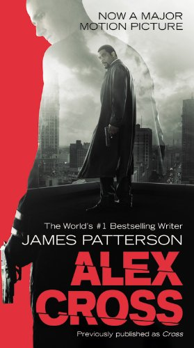 Alex Cross: Also published as CROSS (Georgetown Christmas In)