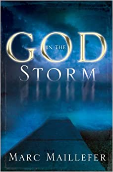 God in the Storm by Marc Maillefer (2005-02-01)