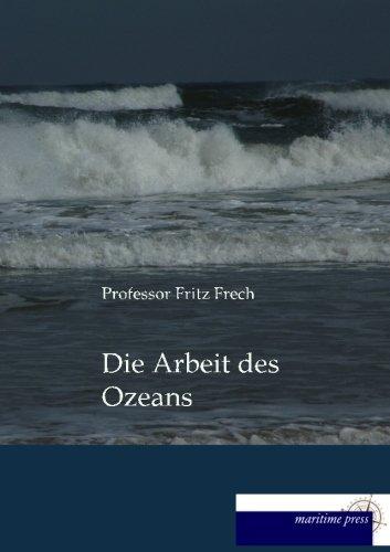 Read Online Die Arbeit des Ozeans (German Edition) PDF
