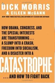 Catastrophe by Dick Morris and Eileen McGann