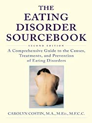 The Eating Disorder Sourcebook