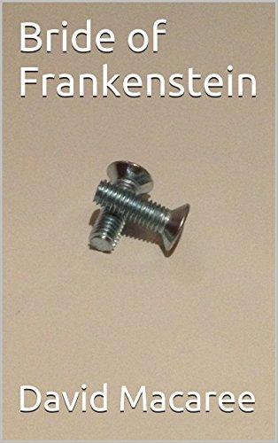 Bride of Frankenstein -