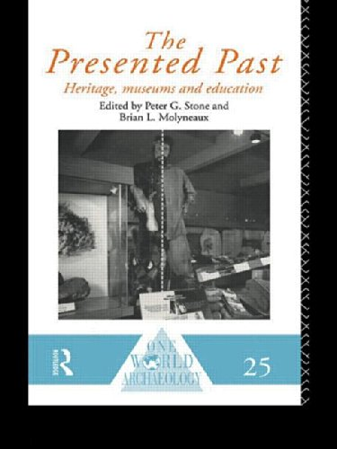 The Presented Past: Heritage, Museums and Education (One World Archaeology)