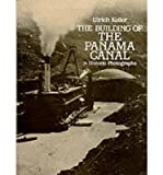 img - for [(Building of the Panama Canal: In Historic Photographs )] [Author: Ulrich Keller] [May-1985] book / textbook / text book
