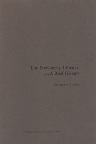 THE NEWBERRY LIBRARY, A BRIEF - Newberry Oaks