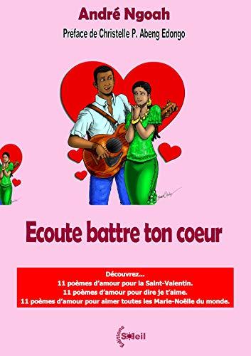 Ecoute Battre Ton Coeur Découvrez 11 Poèmes Damour