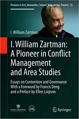Family Business Essay I William Zartman A Pioneer In Conflict Management And Area Studies Essays  On Contention And Governance Pioneers In Arts Humanities Science  Business Argumentative Essay Topics also Research Essay Proposal Amazoncom I William Zartman A Pioneer In Conflict Management And  Thesis Examples In Essays