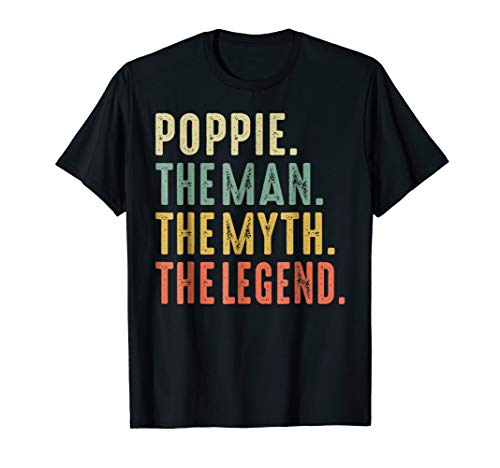 Mens Mens Poppie The Man The Myth The Legend TShirt for sale  Delivered anywhere in USA