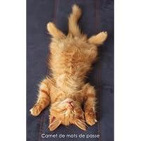 Carnet de mots de passe: Journal d'adresses de sites web et de mots de passe - Couverture avec un chaton caramel qui se détend
