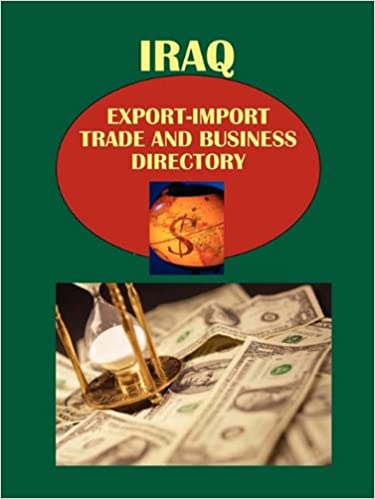 Amazon com: Iraq Export-Import, Trade and Business Directory