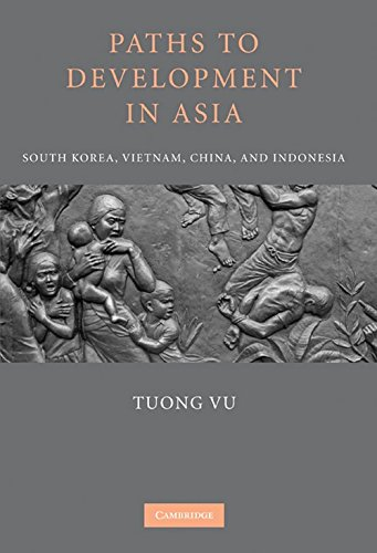 Paths to Development in Asia: South Korea, Vietnam, China, and Indonesia by Brand: Cambridge University Press