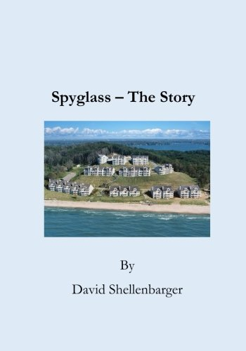 Spyglass - The Story: The Creation of a Unique Lakeside Community pdf