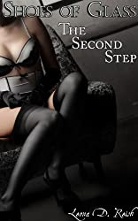 Shoes of Glass: The Second Step (A Femdom Erotic Romance)