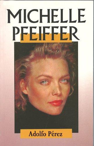 Descargar Libro Michelle Pfeiffer Adolfo  Pérez Agustí