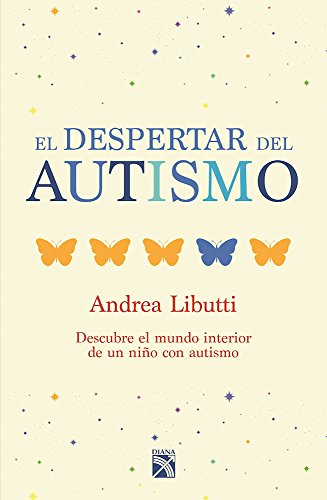 El despertar del autismo (Spanish Edition)