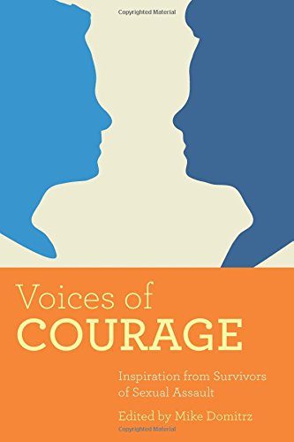 Voices of Courage: Inspiration from Survivors of Sexual Assault