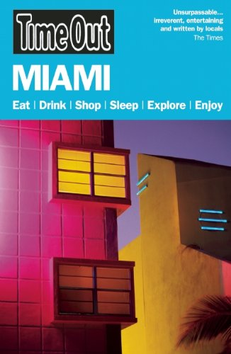 Download Time Out Miami and the Florida Keys (Time Out Guides) pdf epub