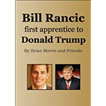 Bill Rancic, apprentice to Donald Trump: First Winner of The Apprentice with Donald Trump