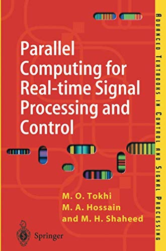 Parallel Computing for Real-time Signal Processing and Control (Advanced Textbooks in Control and Signal Processing)