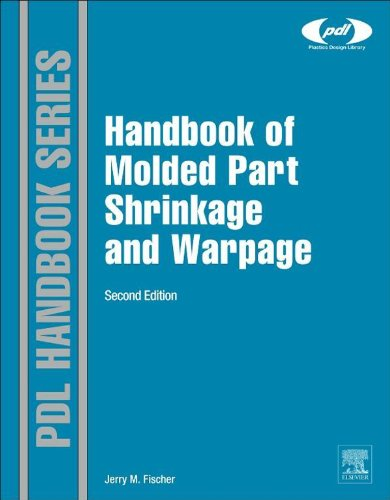 Handbook of Molded Part Shrinkage and Warpage (Plastics Design Library) (Molded Systems Injection)