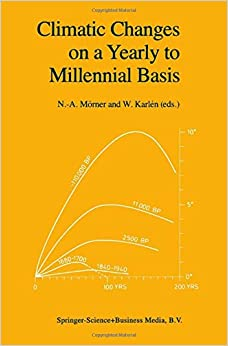 Book Climatic Changes on a Yearly to Millennial Basis: Geological, Historical And Instrumental Records