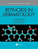 Best Dermatology Books - Retinoids in Dermatology (Series in Dermatological Treatment) Review