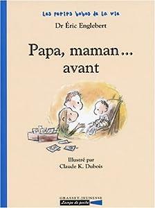 "Afficher ""Papa, maman, avant"""